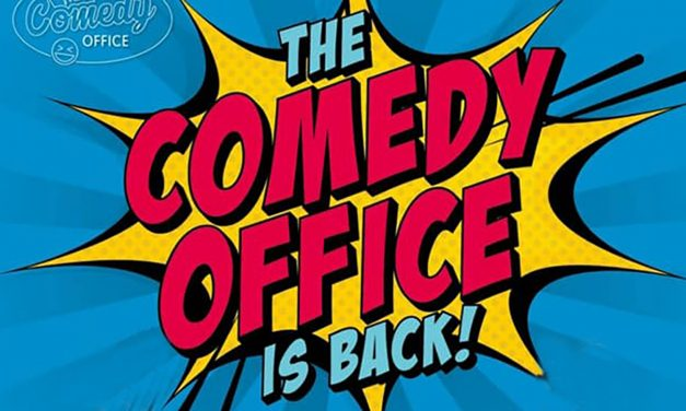 The Comedy Office … IS Back